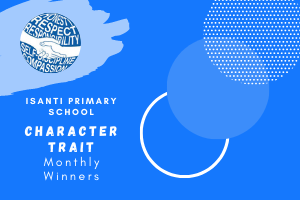 Isanti Primary School Character Traits Monthly Winners